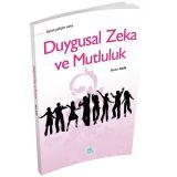 Duygusal Zeka ve Mutluluk - Metin Kan - Maviçatı Yayınları