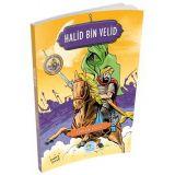 Halid Bin Velid - Hasan Yiğit - Maviçatı Yayınları