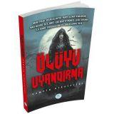 Ölüyü Uyandırma - Bram Stoker - Maviçatı Yayınları