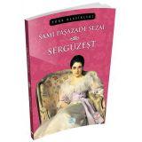 Sergüzeşt - Sami Paşazade Sezai - Maviçatı Yayınları