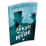 Dr. Jekyll ve Mr. Hyde'ın Tuhaf Hikayesi - Robert Louis Stevenson Maviçatı (Dünya Klasikleri)