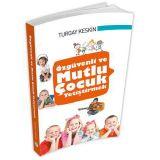 Özgüvenli ve Mutlu Çocuk Yetiştirmek - Maviçatı Yayınları
