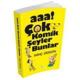Aaa! Çok Komik Şeyler Bunlar - İnanç Yaşayan - Maviçatı Yayınları