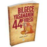 Bilgece Yaşamanın 44 Evresi - Adem Suad - Maviçatı Yayınları