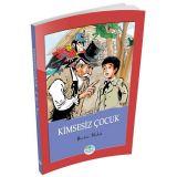 Kimsesiz Çocuk - Hector Malot - Maviçatı Yayınları