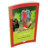 Gizli Bahçe - Frances Hodgson Burnett - Maviçatı Yayınları