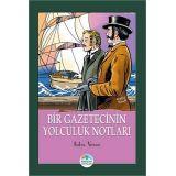 Bir Gazetecinin Yolculuk Notları - Jules Verne - Maviçatı Yayınları