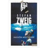 Hayatın Mucizeleri - Stefan Zweig - Aperatif Kitap Yayınları