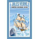 Denizde Bulunan Çocuk - Jules Verne - Maviçatı Yayınları