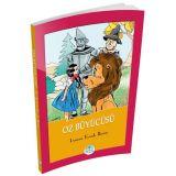 Oz Büyücüsü - Lyman Frank Baum - Maviçatı Yayınları