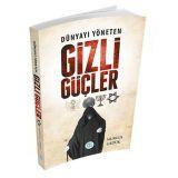 Dünyayı Yöneten Gizli Güçler - Nurgül Gedük - Maviçatı Yayınları