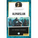 Alparslan - (Biyografi) Ali Murat Seymen - Maviçatı Yayınları