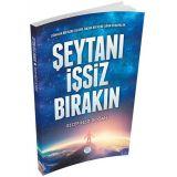 Şeytanı İşsiz Bırakın - Recep Reşit Doğan - Maviçatı Yayınları