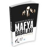 Dünyanın En Belalı Mafya Babaları - Fatih Alemdar - Maviçatı Yayınları