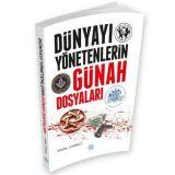 Dünyayı Yönetenlerin Günah Dosyaları - İsmail Çorbacı - Maviçatı Yayınları