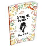 Dramatik Öyküler - Derya Öztürk - Maviçatı Yayınları