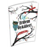 Erdem Öyküleri - Derya Öztürk - Maviçatı Yayınları