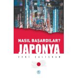 Nasıl Başardılar? JAPONYA - Zeki Çalışkan - Maviçatı Yayınları