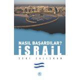 Nasıl Başardılar? İSRAİL - Zeki Çalışkan - Maviçatı Yayınları