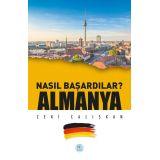 Nasıl Başardılar? ALMANYA - Zeki Çalışkan - Maviçatı Yayınları