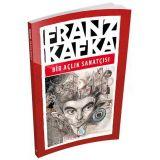 Bir Açlık Sanatçısı - Franz Kafka - Maviçatı Yayınları
