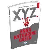 X.Y.Z. Polisiye - Anna Katharine Green - Maviçatı Yayınları