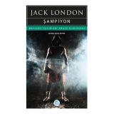 Şampiyon - Jack London - Maviçatı (Dünya Klasikleri)