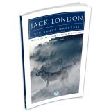 Bir Kuzey Macerası - Jack London - Maviçatı (Dünya Klasikleri)