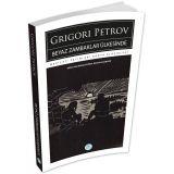 Beyaz Zambaklar Ülkesinde - Grigori Petrov - Maviçatı (Dünya Klasikleri)