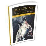 Vahşetin Çağrısı - Jack London - Maviçatı (Dünya Klasikleri)
