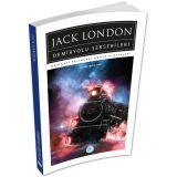 Demiryolu Serserileri - Jack London - Maviçatı (Dünya Klasikleri)
