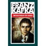İmparatordan Bir Haber - Franz Kafka - Maviçatı Yayınları