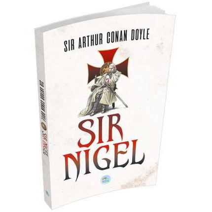 Sir Nigel - Sir Arthur Conan Doyle - Maviçatı Yayınları