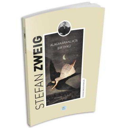 Alacakaranlıkta Bir Öykü - Stefan Zweig - Maviçatı Yayınları