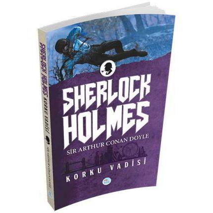 Korku Vadisi (Sherlock Holmes) Sir Arthur Canan Doyle