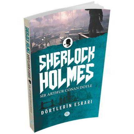 Dörtlerin Esrarı (Sherlock Holmes) Sir Arthur Canan Doyle