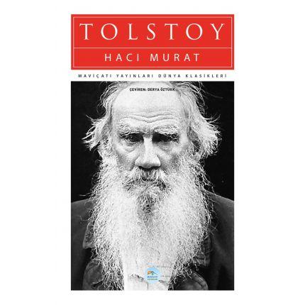 Haci Murat - Tolstoy - Maviçatı (Dünya Klasikleri)