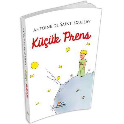 Küçük Prens - Antoine de Saint-Exupery - Maviçatı Yayınları